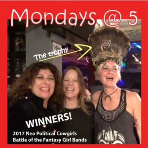 2017 WINNERS - Neo-Political Cowgirls Battle of the Fantasy Girl Bands